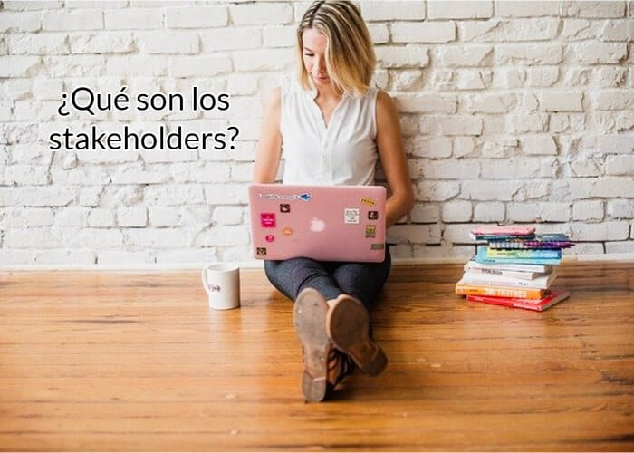 Qué son los stakeholders