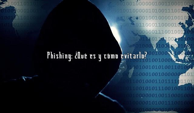 Phishing Qué es y cómo evitarlo