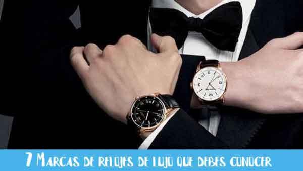marcas de relojes de lujo que debes conocer